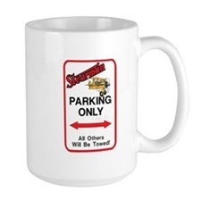 STEARMAN PARKING ONLY Mug