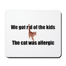 Cat allergy Mousepad