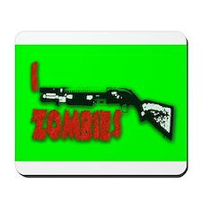 I shotgun zombies! Mousepad