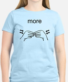 Sign Language More T-Shirt