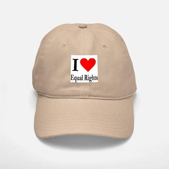 I Love Equal Rights Baseball Baseball Cap