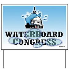 Waterboard Congress Yard Sign