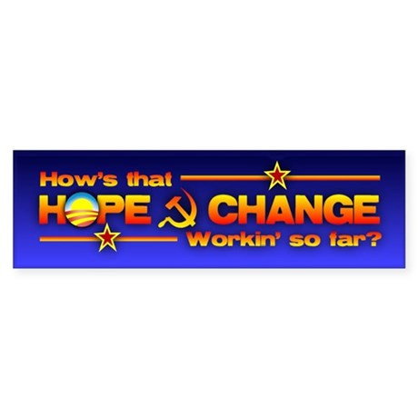 Hope & Change Bumper Sticker