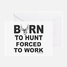 BORN TO HUNT Greeting Card