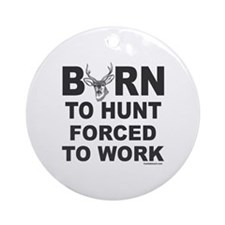 BORN TO HUNT Ornament (Round)