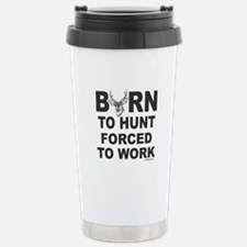 BORN TO HUNT Stainless Steel Travel Mug
