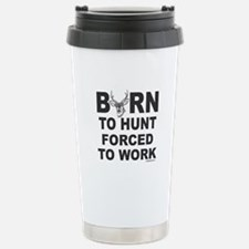 BORN TO HUNT Travel Mug