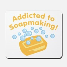 Addicted to Soap Craft Mousepad
