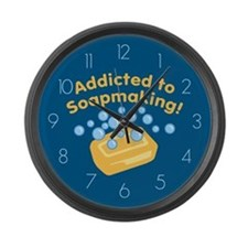 Addicted to Soap Craft Large Wall Clock
