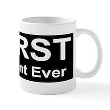 Mug - WORST President Ever