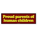 Proud Parents of Human Children sticker