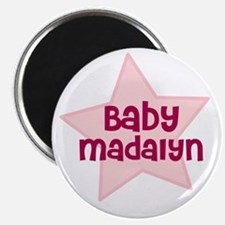 Baby Madalyn Magnet