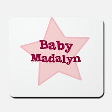 Baby Madalyn Mousepad