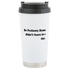 """Be Patient"" Travel Mug"