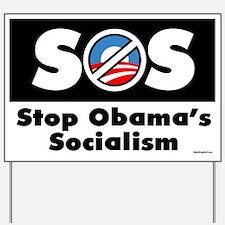 S.O.S. Stop Obama Yard Sign