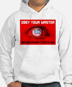 Fox News: Obey your Master Hoodie