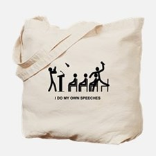 I Do My Own Speeches - Tote Bag