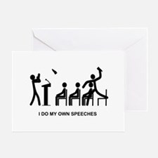 I Do My Own Speeches - Greeting Card
