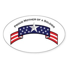 Proud Mother of a Soldier Oval Decal