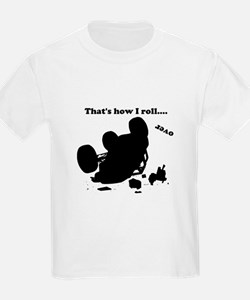 Thats how I roll over button T-Shirt