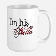 I'm his Bella Swan Large Mug