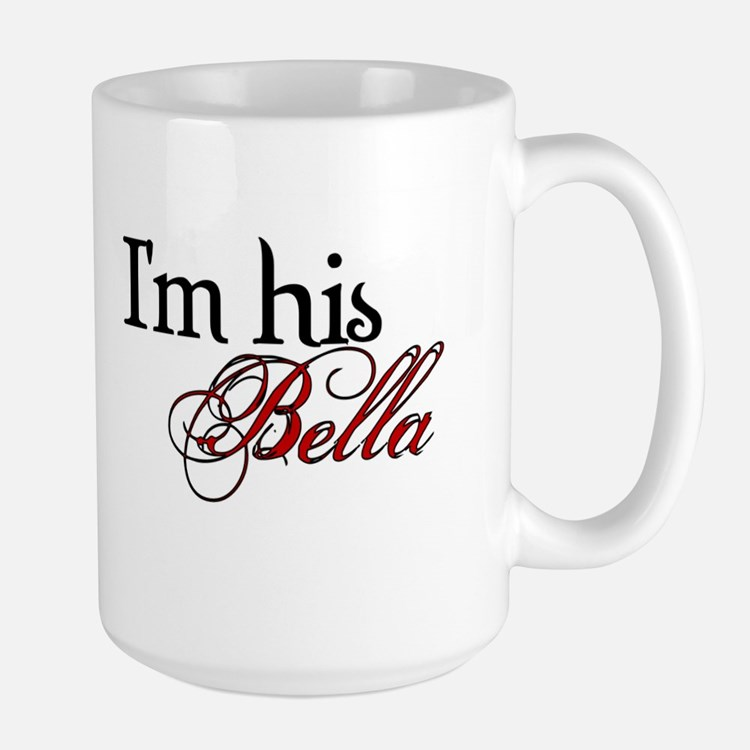 I'm his Bella Swan Large Mug