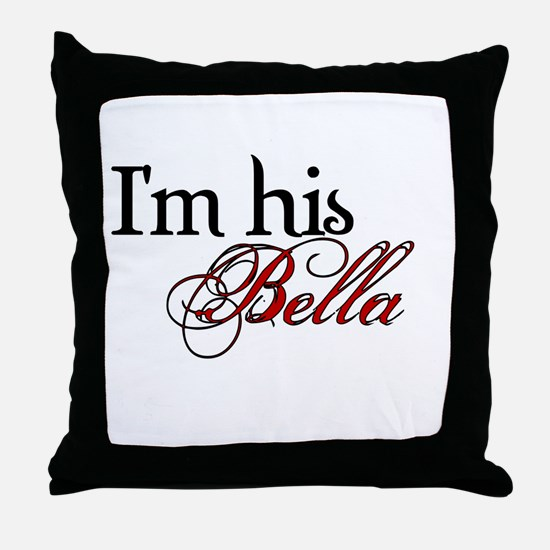 I'm his Bella Swan Throw Pillow