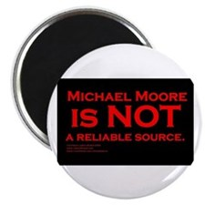 """Michael Moore is not reliable 2.25"""" Magnet (10 pac"""