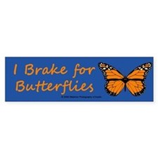 I Brake for Butterflies (Bumper sticker - 1)