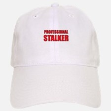 Professional Stalker Baseball Baseball Cap