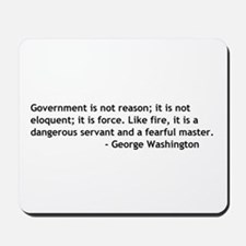 Government Is Not Reason Mousepad