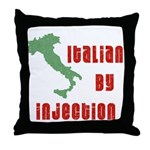 Italian by Injection Throw Pillow