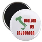 Italian by Injection Magnet