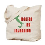Italian by Injection Tote Bag