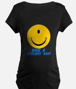 Have a Cyclops Day! T-Shirt