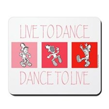 Live To Dance Red Mousepad