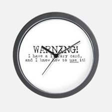 Warning! I have a library car Wall Clock