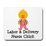 Labor and Delivery Chick Mousepad