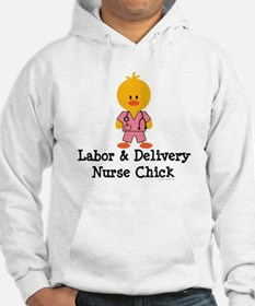 Labor and Delivery Chick Hoodie