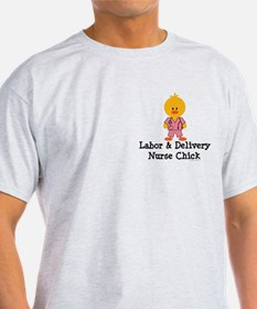 Labor and Delivery Chick T-Shirt