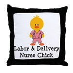 Labor and Delivery Chick Throw Pillow