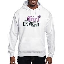 Every Girl Needs a Big Viking Hoodie
