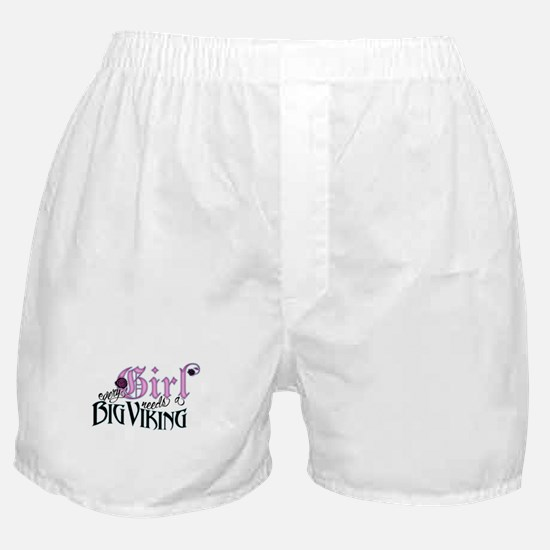 Every Girl Needs a Big Viking Boxer Shorts