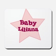 Baby Liliana Mousepad