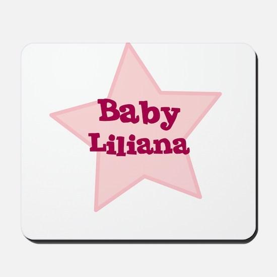Baby Liliana Mousepad