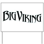 Big Viking Yard Sign