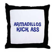 Armadillos Kick Ass Throw Pillow