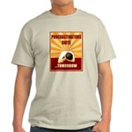 Procrastinators Unite Tomorrow Light T-Shirt