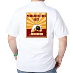 Procrastinators Unite Tomorrow Golf Shirt