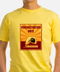 Procrastinators Unite Tomorrow T